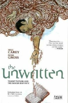 The Unwritten Vol. 1: Tommy Taylor and the Bogus Identity von Mike Carey