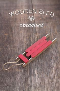 Wooden Sled Ornament tutorial - diy christmas ornament made from popsicle sticks
