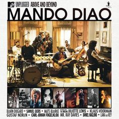 Mando Diao: MTV Unplugged - Above and Beyond (2010) | http://www.getgrandmovies.top/movies/25390-mando-diao:-mtv-unplugged---above-and-beyond | On September 2, 2010, Mando Diao recorded an MTV Unplugged concert at Union Film-Studios in Berlin, featuring guest appearances by Daniel Haglund, Ray Davies, Klaus Voormann, Juliette Lewis and Lana Del Rey.
