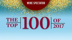 Each year, Wine Spectator editors select the most exciting wines they've reviewed for the Top 100. Here's every list from 2017 back to the debut in 1988, with rank, scores and prices.