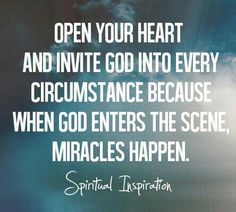 When he enters miracles happen