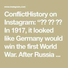 """ConflictHistory on Instagram: """"🇬🇧 🇬🇧 🇬🇧 In 1917, it looked like Germany would win the first World War. After Russia had collapsed, Romania was also forced to accept an…"""" Ww1 History, First World, Romania, The One, World War, Russia, Germany, Instagram, Deutsch"""