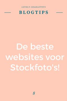 Lovely Charlotte's #blogtips | De beste websites voor #Stockfoto's!