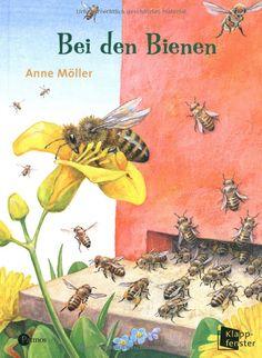 Bei den Bienen: Amazon.de: Anne Möller: Bücher