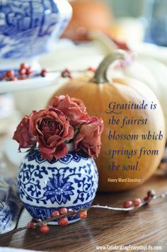 Gratitude is the fairest blossom which springs from the soul, Inspiring Thanksgiving quote, Inspirational Thanksgiving quote, Celebrating Ev...