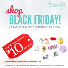 6 fabulous looks that can each be purchased for less than $30! They're combinations of Lockets, Charms, Bracelets and Earrings, and will make the perfect gifts for all the special people in your lives! Free standard shipping on all Black Friday orders! These Black Friday offers will only be available for online orders beginning November 28, 2014 from 12:00 a.m. (EST) through 11:59 p.m. (EST) or while supplies last. Order online at JaimeBrockway.OrigamiOwl.Com