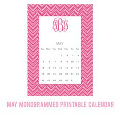 May Monogrammed Printable Calendar by ForChicSake.com - click to create and download your own