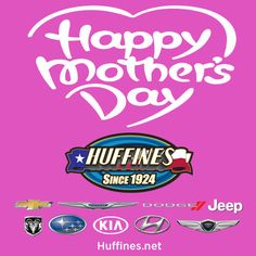 To those special ladies who do the hardest job of all we would like to take a moment to wish you the happiest of Mother's Days from all of us at Huffines!