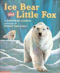 Ice Bear and Little Fox : Jonathan London : 9780525459071 Arctic Polar Bears, Arctic Animals, Arctic Fox, London Painting, Owl Books, Little Fox, Childrens Books, Preschool, Fictional Characters