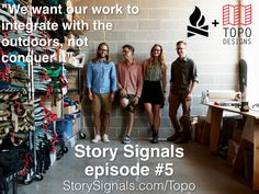Episode 5: Jedd Rose of Topo Designs teaches us about simplicity and an integrated experience