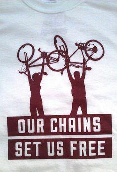 Break free ride a bike.