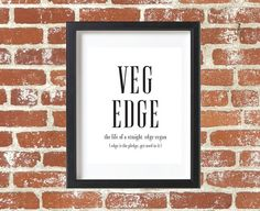 Veg Edge Vegan Wall Art Vegan Print Vegetarian by DesignPlenty