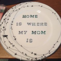 Home made mothers day gift $10. Decorative plate from Marshall's $3.99 acrylic paint and stencils $6 at the craft store. I think she is going to love it and my bank account likes it too!!!