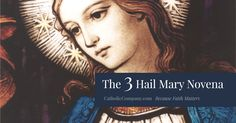 The Three Hail Mary novena is a very beautiful prayer recited in honor of three of Mary's special gifts given to her by God: her power, wisdom, and mercy.  In this novena we ask her to use these gifts on our behalf to obtain our petitions from God, and most importantly, to help us lead a holier