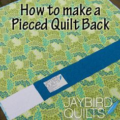 Tutorial for piecing a quilt back.  Will come in handy when I don't have large enough backing for my quilt