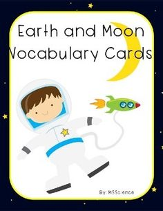 Earth and Moon Vocabulary Cards This product 22 contains  commonly used weather vocabulary words. These words are mostly used in middle and high school classes. These cards can be used in many ways:Memory or Concentration GameCenter WorkSwat GameFlash CardsSelf-quizzesTask CardsThere are two ways that you can use this set.