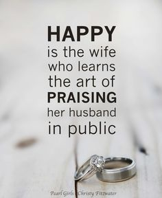 something I make sure I do, your spouse is the last person you should ever put down...especially in public!