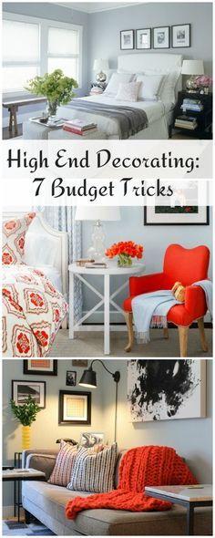 'High End Decorating: 7 Simple Budget Tricks...!' (via The Budget Decorator)