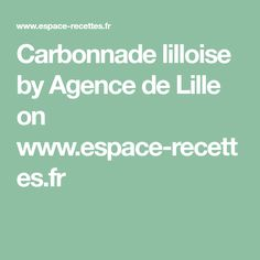Carbonnade lilloise by Agence de Lille on www.espace-recettes.fr