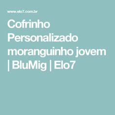 Cofrinho Personalizado moranguinho jovem | BluMig | Elo7
