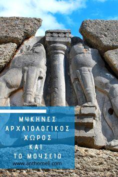 Ξενάγηση στις Μυκήνες: αρχαιολογικός χώρος και μουσείο Regions Of Europe, Interesting Information, Culture Travel, Greece Travel, Plan Your Trip, Cool Places To Visit, Travelling, Travel Destinations, Tourism