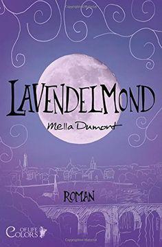 Lavendelmond+(Colors+of+Life),+http://www.amazon.de/dp/1505488966/ref=cm_sw_r_pi_awdl_Xjpkwb12SJT2T