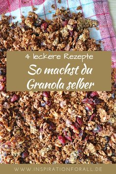 Granola selber machen – 4 leckere Rezepte für gesundes Knuspermüsli Making granola (crunchy) yourself is very easy at home. I will show you four different recipes for delicious and healthy crispy granola, also vegan. it Yourself Rezepte Vegan Granola, Crunchy Granola, Chocolate Granola, Muesli, How To Make Granola, Making Granola, Easy Cake Recipes, Keto Recipes, Different Recipes
