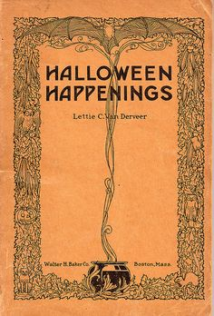 Halloween Happenings 1921 A book of parties games fortunes and ghost stories Halloween Books, Halloween Items, Halloween Candy, Holidays Halloween, Halloween Crafts, Happy Halloween, Halloween Decorations, Halloween Costumes, Bruges