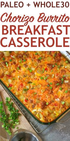 Make Mornings Easier With This Tasty Chorizo Breakfast Burrito Bake. Packed full of flavor this recipe is paleo and friendly. Paleo Breakfast Casserole, Chorizo Breakfast, Breakfast Burritos, Healthy Breakfast Recipes, Brunch Recipes, Paleo Recipes, Breakfast Bake, Overnight Breakfast, Budget Recipes