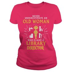 Library Director T-Shirts, Hoodies. Get It Now ==> https://www.sunfrog.com/LifeStyle/Library-Director-129509518-Hot-Pink-Ladies.html?id=41382