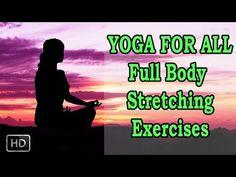 Yoga Poses - Full Body Stretching Exercise - Beginners Yoga for Flexibility & Pain Relief - http://47yoga.com/yoga-poses-full-body-stretching-exercise-beginners-yoga-for-flexibility-pain-relief/   Yoga for All – Full Body Stretching Exercise Vajra Asana – 00:11 Trikona Asana – 01:34 Dwi Pada Uttanpada Asana – 03:14 Nava Asana – 04:24 Pada Hastha Asana – 05:45 Jatara Parivritta Asana – 07:02 Shava Asana – 09:42 Our channel