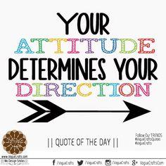 #QuoteOfTheDay #attitude #VogueCrafts #VogueCraftsQuotes