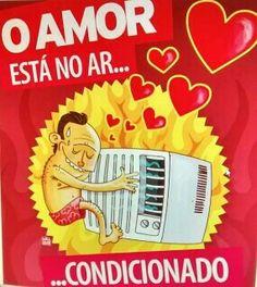 O amor esta no ar condicionado