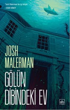 Josh Malerman – House at the Bottom of the Lake - Books Book Suggestions, Book Recommendations, R Man, The Book Thief, I Love Reading, Bookstagram, Book Lists, Books To Read, Literature