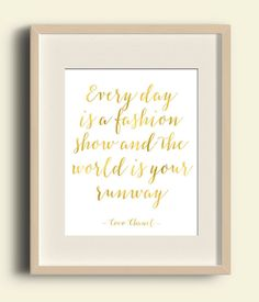Coco Chanel Quote Print Every Day Is A Fashion Show.