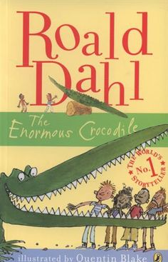 Roald Dahl' classic and hilarious picture book, The Enormous Crocodile. Book Character Costumes, Book Characters, The Enormous Crocodile, Roald Dahl Books, Tales For Children, Butterfly Birthday Cards, Quentin Blake, Famous Books, Classic Literature