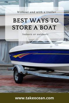 Trailer Tires, Boat Trailer, Boat Storage, Self Storage, Boating Tips, Fire Prevention, Storage Facility, Boat Stuff, Boat Building