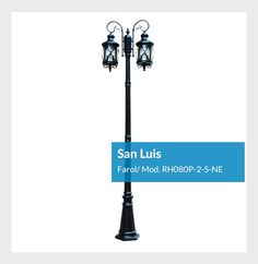 San Luis Farol Mod. RH080P-2-S-NE