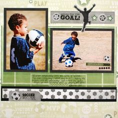 Soccer Scrapbooking Layout Idea from Creative Memories...love the layout but I have such a hard time only putting 2 pics on a page...