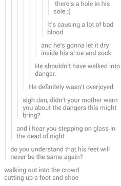 Dan cut his foot on the last gig of 2013......the internet made this....