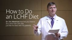 How to Do an LCHF Diet – Eric Westman_720p
