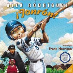 Out of the Ballpark (Spanish edition): Jonron!: Alex Rodriguez, Frank Morrison…