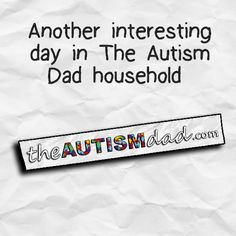 Another interesting day in The Autism Dad household  Why today has been so interesting  http://www.theautismdad.com/2016/07/03/another-interesting-day-in-the-autism-dad-household/  Please Like, Share and visit our Sponsors  ‪#‎Autism‬ ‪#‎AutismSpectrum‬ ‪‪#‎SingleParenting‬ ‪#‎AutismAwareness‬ ‪#‎AutismParenting‬ ‪#‎Family‬ ‬ ‪#‎SpecialNeedsParenting‬ ‪ ‪#‎Ohio‬ ‪#‎SpecialNeeds‬ ‪#‎Parenting‬ ‪#‎ParentingAd