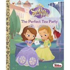 The Perfect Tea Party (Disney Junior: Sofia the First)