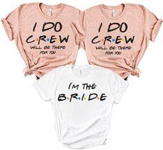 I'm The Bride T-Shirt Bachelorette Party Shirts Descript. - I'm The Bride T-Shirt Bachelorette Party Shirts Description You might be - Hen Party Tshirts, Bridal Party Shirts, Wedding Party Shirts, Bridal Party Robes, Bachelor Party Shirts, Bachelor Party Games, Bachelorette Party Themes, Bachelorette Shirts, Bachelorette Weekend