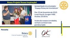 Venham conhecer este grande projeto, vocês são nossos convidados! #Rotary #Projeto #EspaçoRotary #Parceria