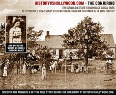 The Perron Farmhouse 1885 (the Conjuring Mystery) - Was Bathsheba Sherman a Witch?