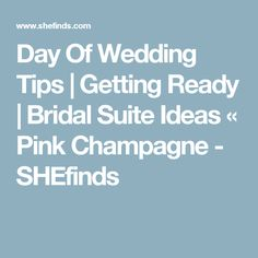 10 Things To Do The Night Before Your Wedding Ideas Pinterest And