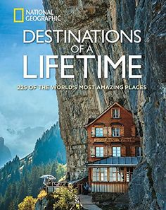 Destinations of a Lifetime: 225 of the World's Most Amazing Places. 9 Gift Ideas for Men who Have Everything