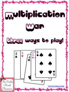 Multiplication War - Three ways to play! includes a printable deck of cards Math Tutor, Teaching Math, Teaching Ideas, Multiplication Activities, Numeracy, Math Activities, Fourth Grade Math, Math Intervention, Math Numbers